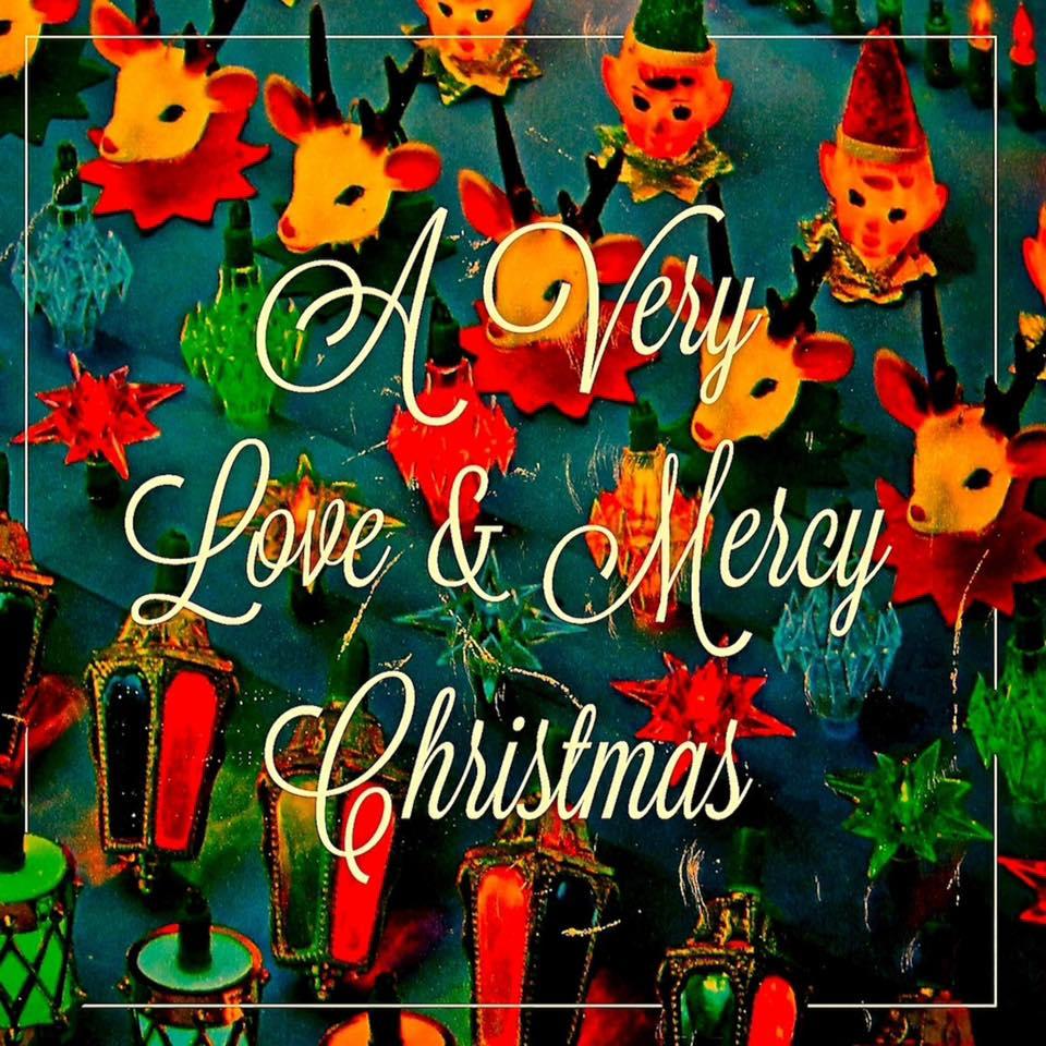 Mercy Christmas.A Very Love Mercy Christmas